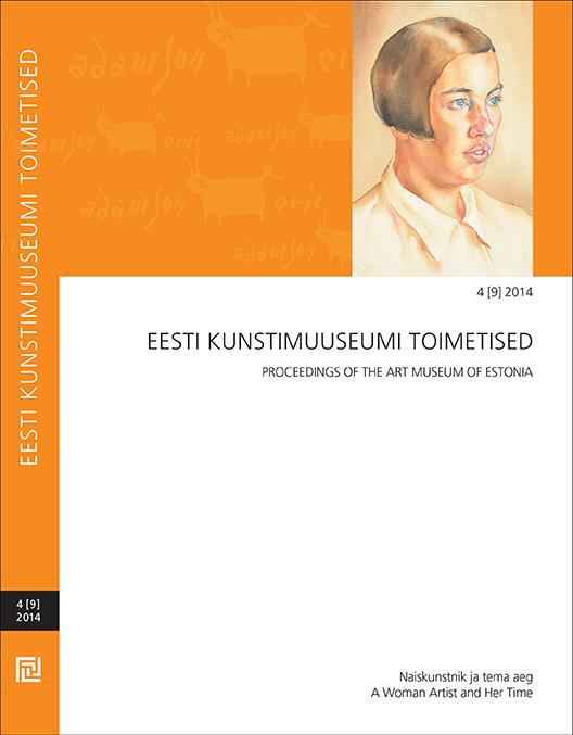 Eesti Kunstimuuseumi Toimetised. Naiskunstnik ja tema aeg.